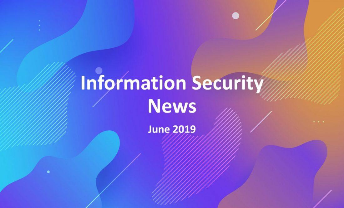 Evalian Information Security News June 2019.